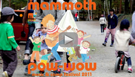 Mammoth Pow-Wow 2011 紹介ムービー